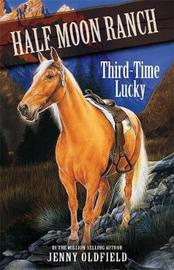 Third Time Lucky by Jenny Oldfield image