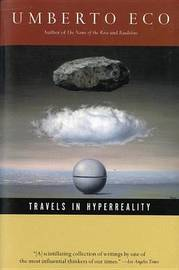 Travels in Hyper Reality by Umberto Eco