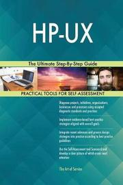 Hp-UX the Ultimate Step-By-Step Guide by Gerardus Blokdyk image