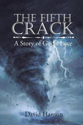 The Fifth Crack by David Hanson image