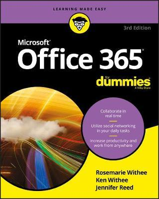 Office 365 For Dummies by Rosemarie Withee
