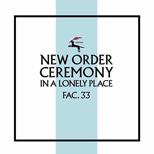 Ceremony (Version 2) by New Order