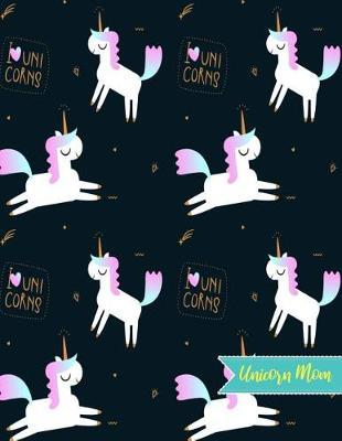 Unicorn Mom by Carly Merritt