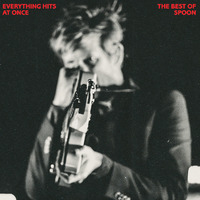 Everything Hits at Once: The Best of Spoon by Spoon image
