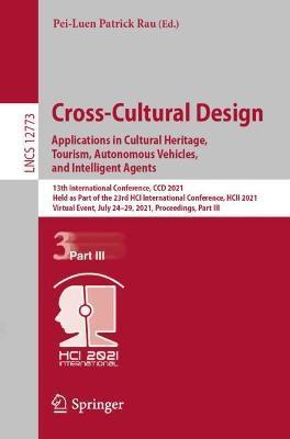 Cross-Cultural Design. Applications in Cultural Heritage, Tourism, Autonomous Vehicles, and Intelligent Agents