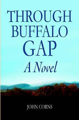 Through Buffalo Gap by John Corns image