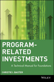 Program-Related Investments by Christie I. Baxter