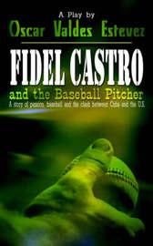 Fidel Castro and the Baseball Pitcher by Oscar Valdes Estevez image