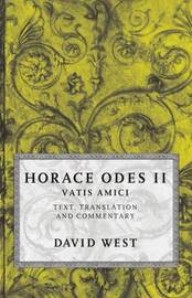 Horace: Odes II: Vatis Amici by Horace image