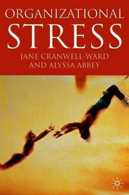 Organizational Stress by Alyssa Abbey
