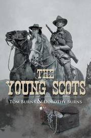 The Young Scots by Tom Burns