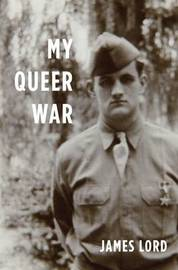 My Queer War by James Lord image