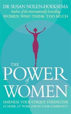 The Power Of Women by Susan Nolen-Hoeksema