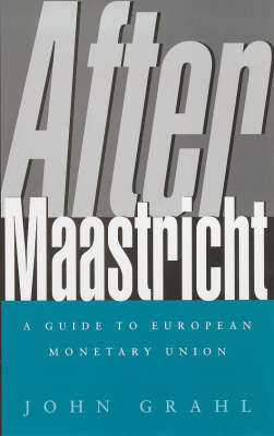 After Maastricht by John Grahl