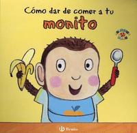 Como Dar de Comer a Tu Monito by Jane Clarke