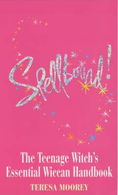 Spellbound by Teresa Moorey