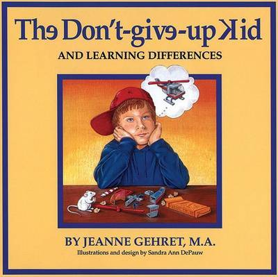 Don't Give Up Kid by Jeanne Gehret