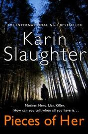 Pieces of Her by Karin Slaughter image
