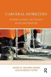 Carceral Mobilities image
