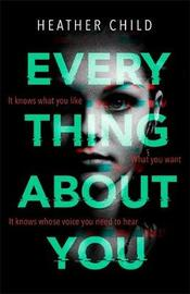 Everything About You by Heather Child