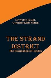 The Strand District by Sir Walter Besant