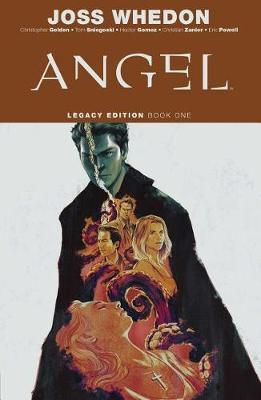 Angel Legacy Edition Book One by Christopher Golden