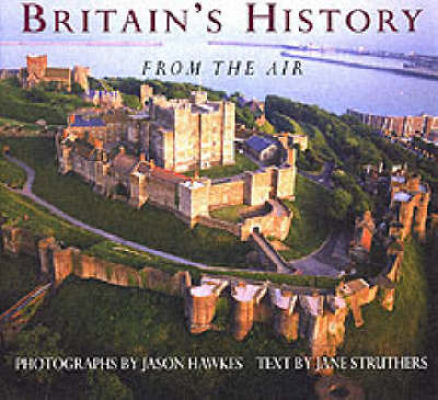 Royal Britain from the Air by Jane Struthers image