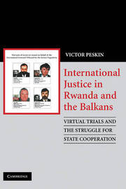 International Justice in Rwanda and the Balkans by Victor A. Peskin image