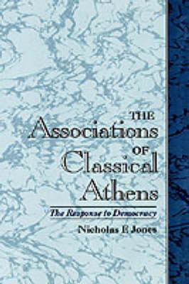 The Associations of Classical Athens by Nicholas F Jones image