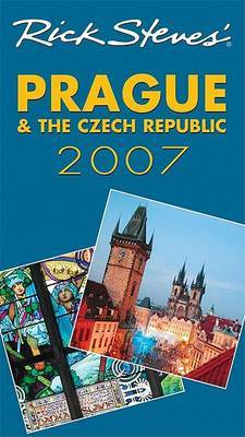 Rick Steves' Prague and the Czech Republic: 2007 by Rick Steves image