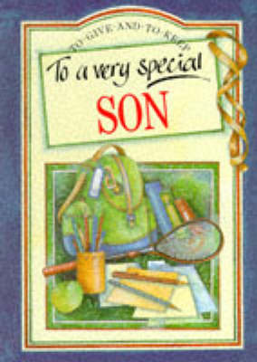 To a Very Special Son by Pam Brown
