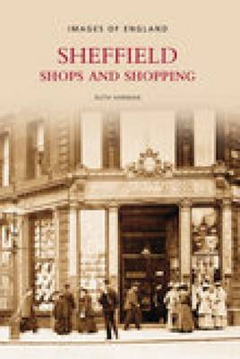 Sheffield Shops & Shopping by Ruth Harman image