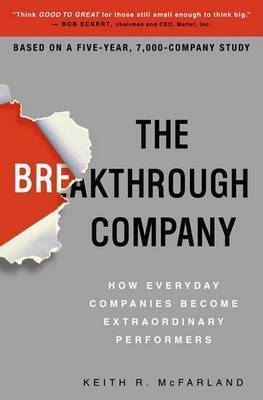 The Breakthough Company by Keith R McFarland
