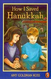 How I Saved Hanukkah by Amy Goldman Koss image