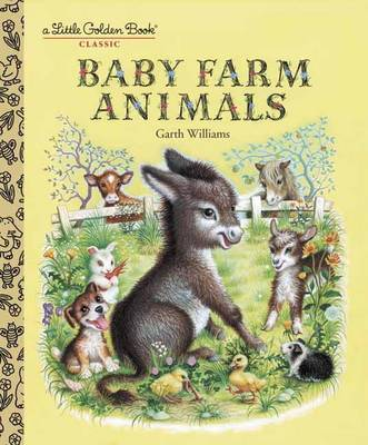 Lgb:Baby Farm Animals by Garth Williams