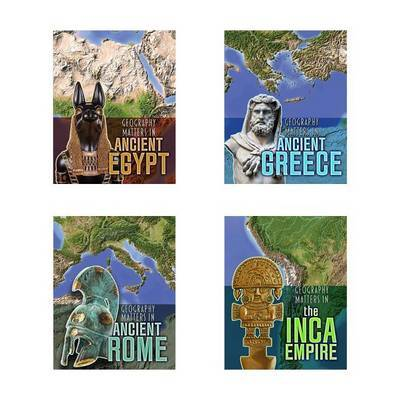 Geography Matters in Ancient Civilizations by Melanie Waldron image