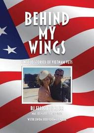 Behind My Wings by Elliot Bj Prior