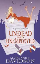 Undead and Unemployed (Queen Betsy #2) by MaryJanice Davidson image