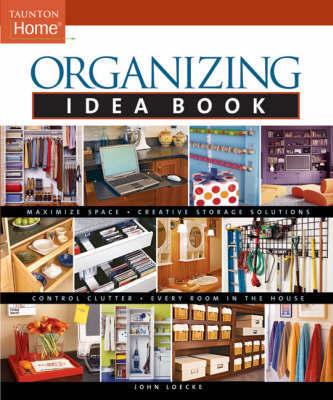 Organizing by John Loecke