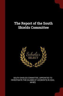 The Report of the South Shields Committee image