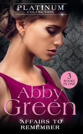 The Platinum Collection: Affairs To Remember by Abby Green image