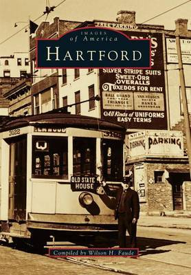 Hartford by Wilson H Faude