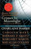 Crimes by Moonlight: Mysteries from the Dark Side (includes Sookie Stackhouse story)