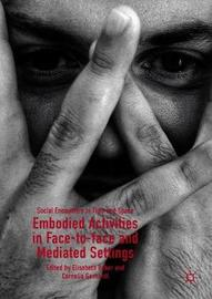 Embodied Activities in Face-to-face and Mediated Settings