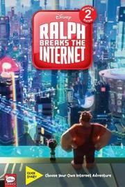 Disney Ralph Breaks the Internet: Click Start-- Select-Your-Story Adventure (Graphic Novel) by Disney