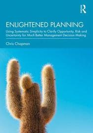 Enlightened Planning by Christopher Chapman