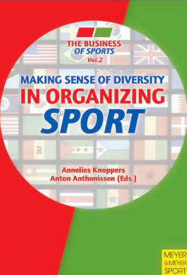 Making Sense of Diversity in Organizing Sport by Annelies Knoppers image