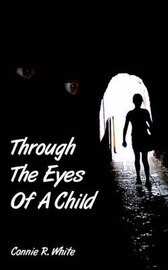 Through The Eyes Of A Child by Connie R. White image