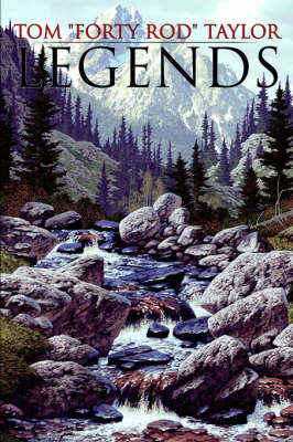 """Legends by Tom """"Forty Rod"""" Taylor image"""