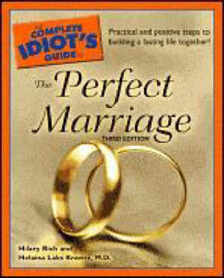 The Complete Idiot's Guide to the Perfect Marriage by Hilary;Kravitz Rich image